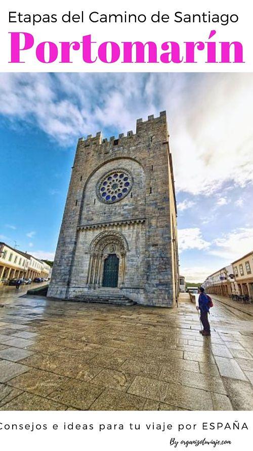 Qué ver y hacer en Portomarín en un día. Ribera Sacra y Camino de Compostela