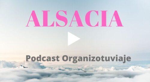 Podcast de viajes a Alsacia en Navidad organizotuviaje